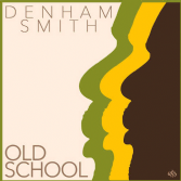 Denham Smith - Old School (Buff Baff Records) LP